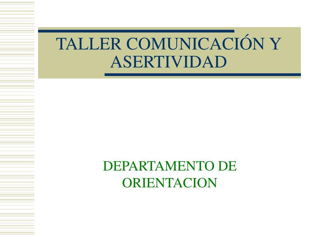 taller comunicaci n y asertividad l.