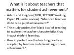 what is it about teachers that matters for student achievement