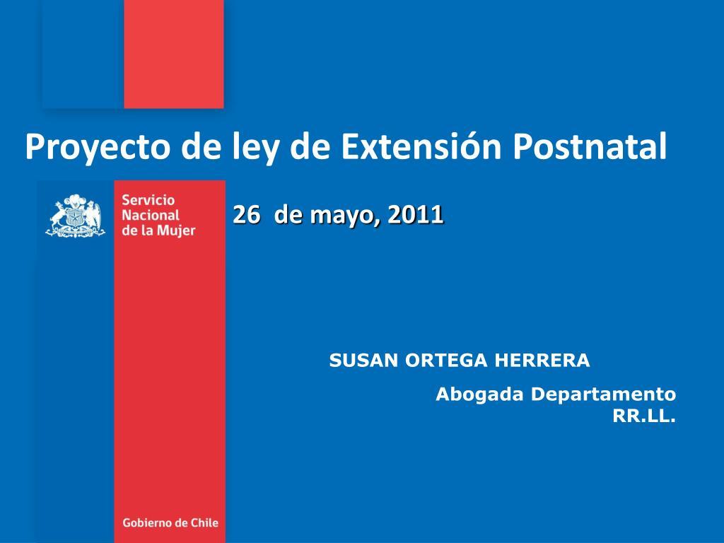 proyecto de ley de extensi n postnatal l.