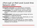 para qu un red local local area network lan