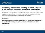 increasing access and building demand impact in the poorest and most vulnerable populations