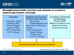 strengthening health services and systems is crucial to expand and sustain coverage