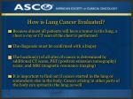 how is lung cancer evaluated