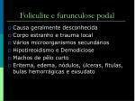 foliculite e furunculose podal