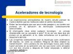 aceleradores de tecnolog a