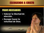 escogiendo a cristo