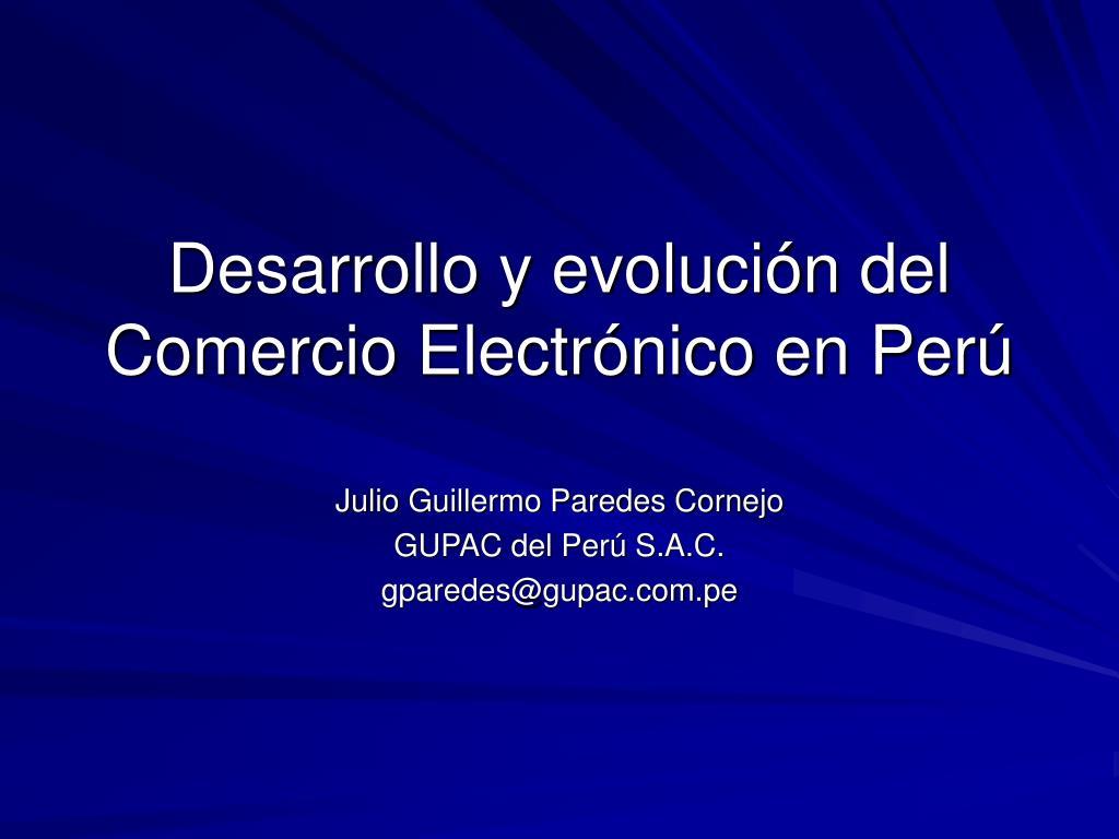 desarrollo y evoluci n del comercio electr nico en per l.