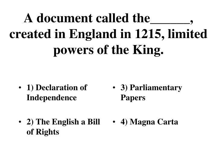 the three documents that limited the power of the king How the us constitution separates national power and set up a central government with very limited powers separation of powers among three governmental.
