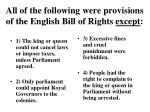 all of the following were provisions of the english bill of rights except