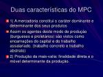 duas caracter sticas do mpc