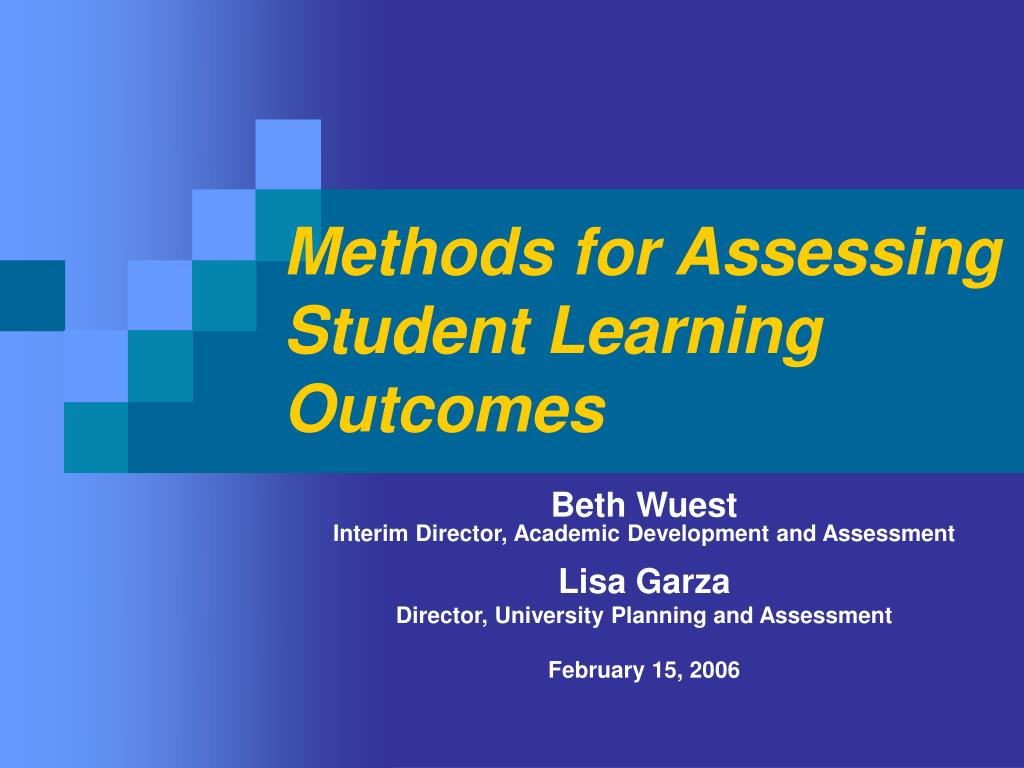 methods for assessing student learning outcomes l.