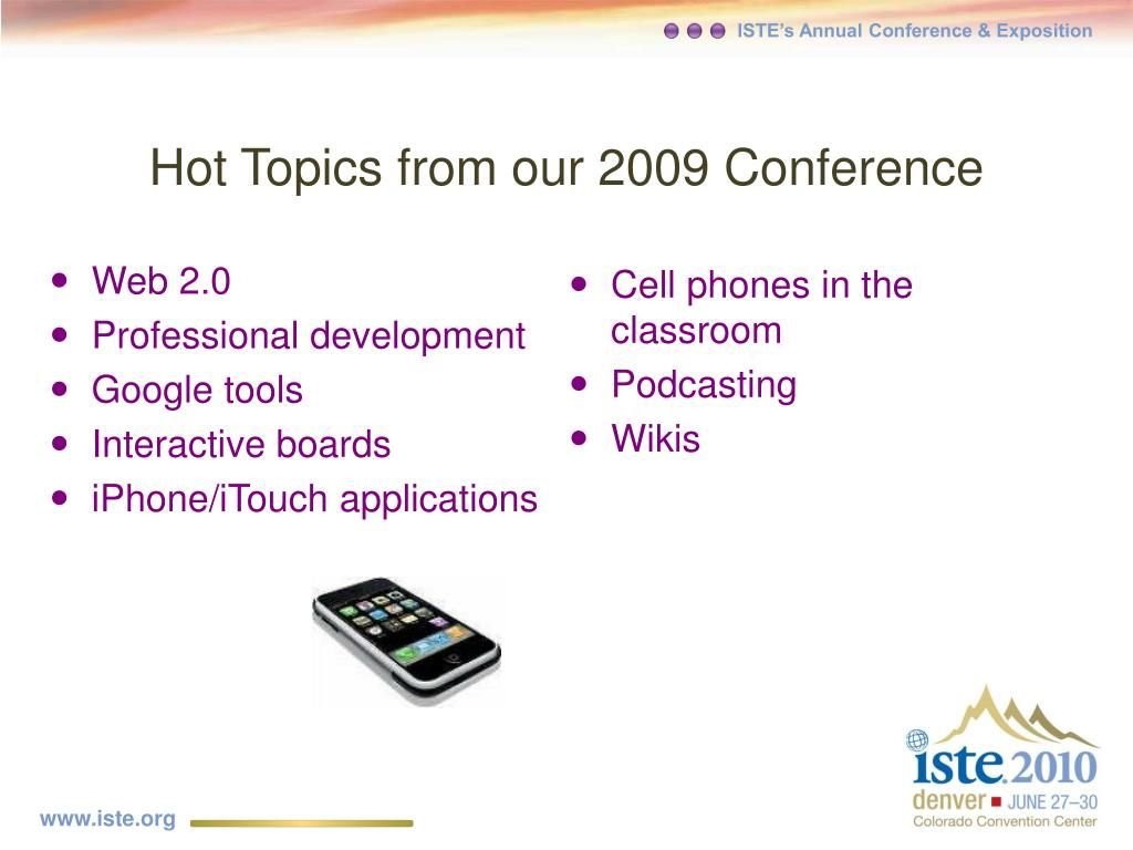 Hot Topics from our 2009 Conference