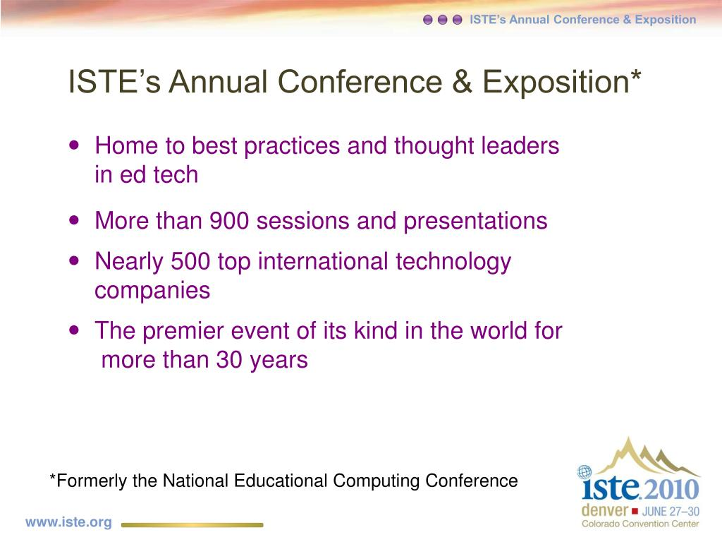 ISTE's Annual Conference & Exposition*