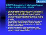 badepag base de datos de la balanza de pagos de los pa ses de am rica latina y el caribe