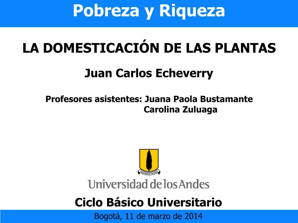 pobreza y riqueza la domesticaci n de las plantas l.