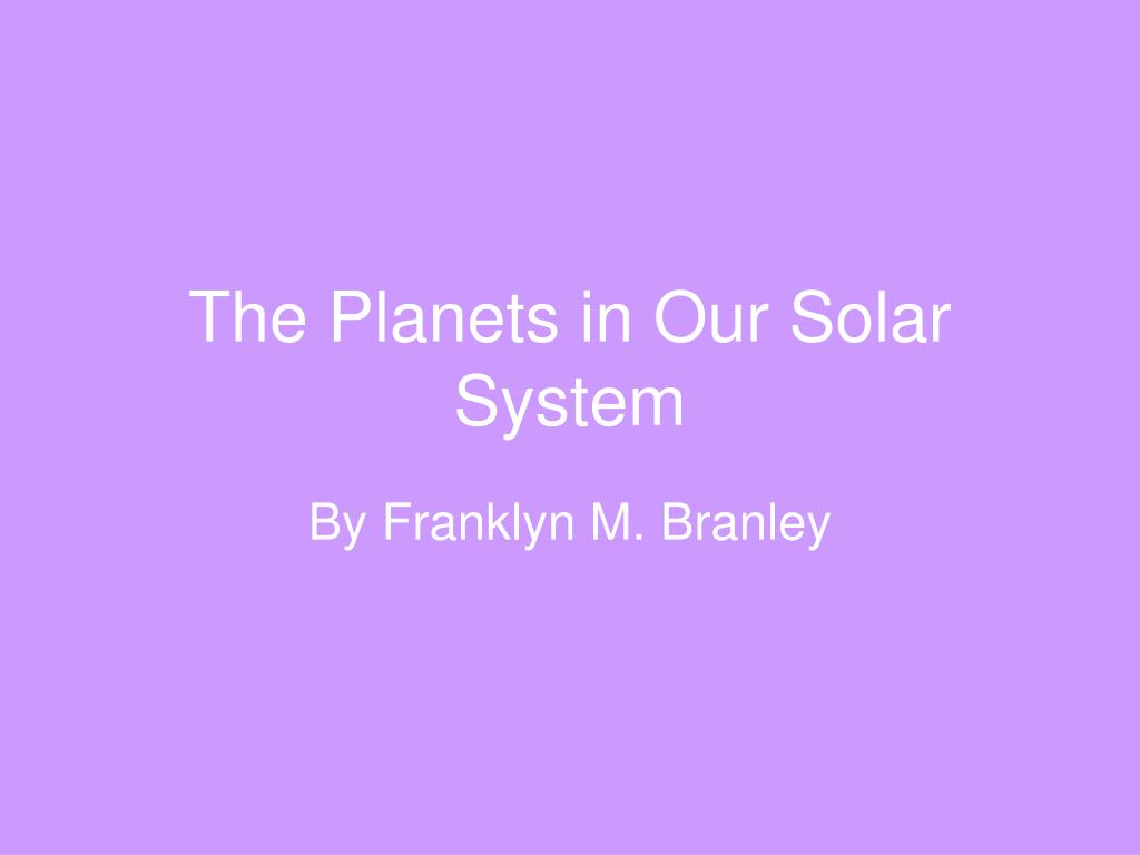 the planets in our solar system l.