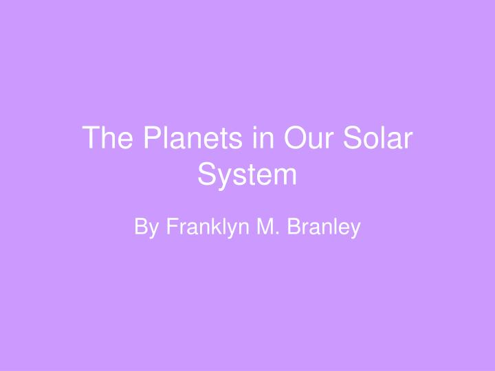 the planets in our solar system n.