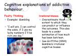 cognitive explanations of addictive behaviour