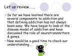 let us review