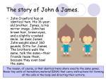 the story of john james