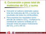 6 conversi n a peso total de mol culas de co 2 y suma