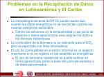 problemas en la recopilaci n de datos en latinoam rica y el caribe