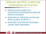 software del ipcc y tablas de presentaci n de informes