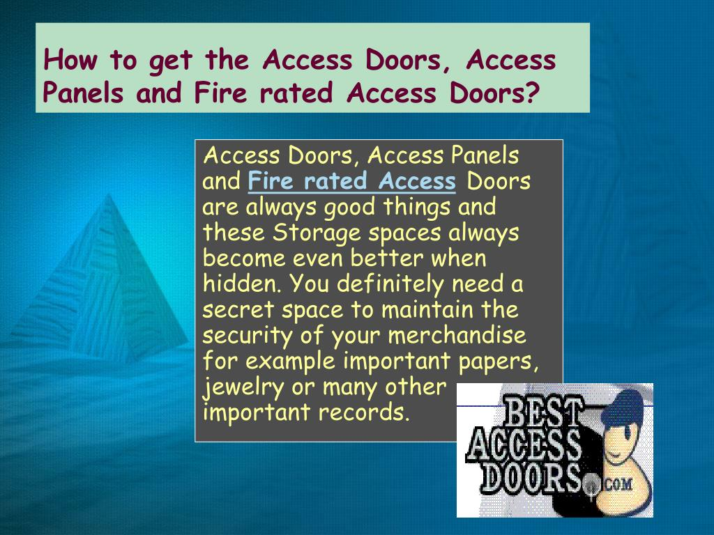 How to get the Access Doors, Access Panels and Fire rated Access Doors?