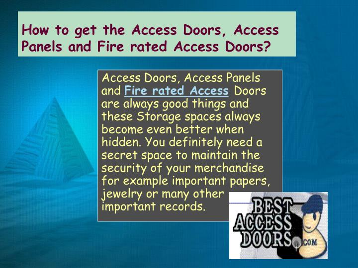 How to get the access doors access panels and fire rated access doors