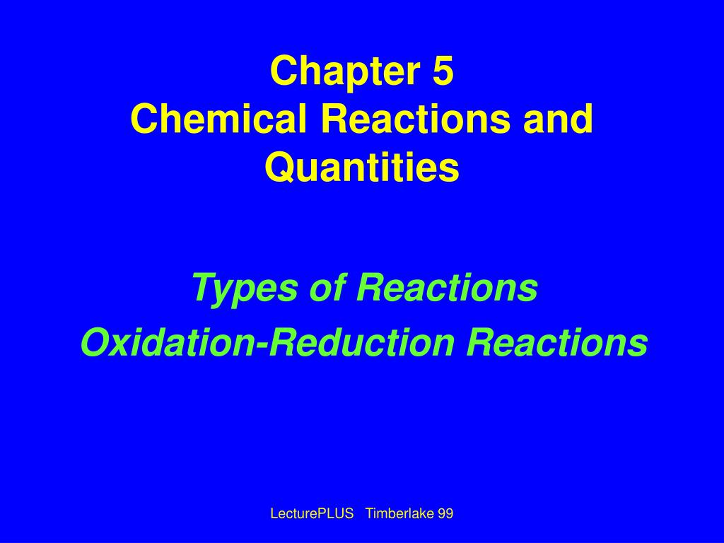 chapter 5 chemical reactions and quantities l.