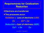 requirements for oxidization reduction