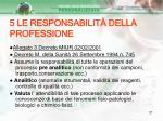 5 le responsabilit della professione37