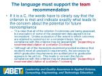 the language must support the team recommendation52