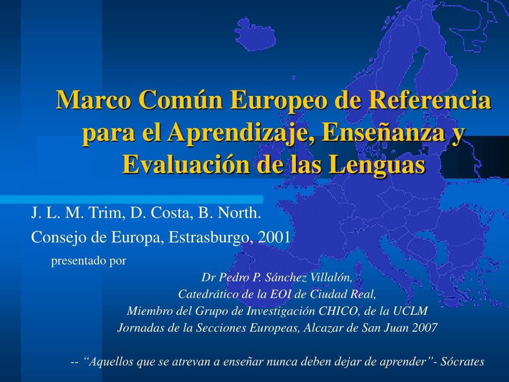 marco com n europeo de referencia para el aprendizaje ense anza y evaluaci n de las lenguas l.