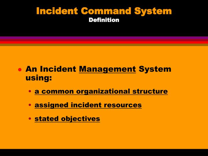 Incident command system definition