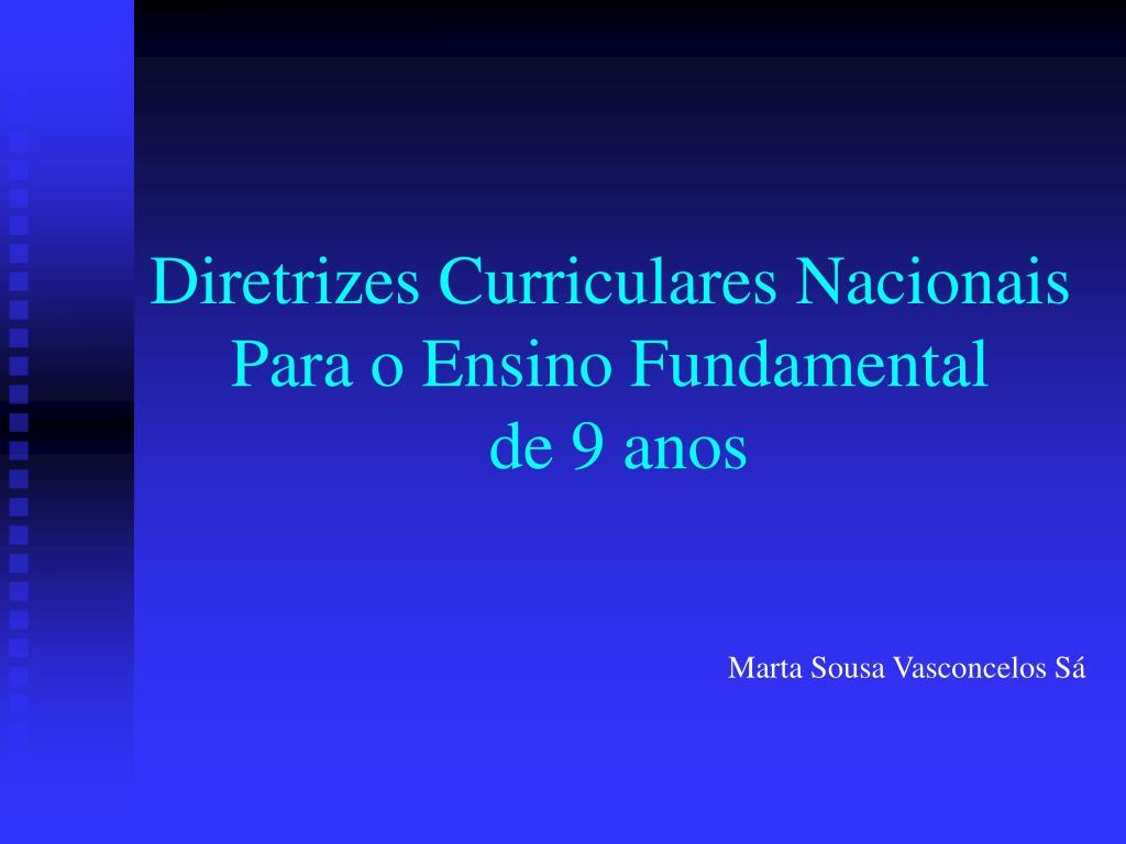 diretrizes curriculares nacionais para o ensino fundamental de 9 anos l.