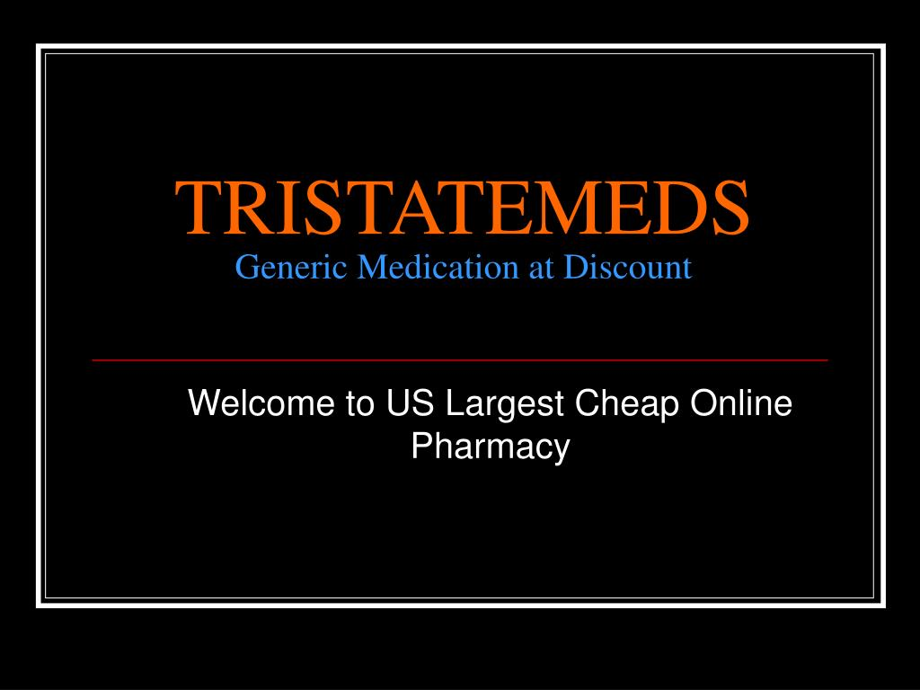 tristatemeds generic medication at discount l.