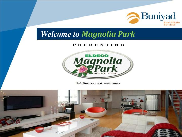 welcome to magnolia park n.