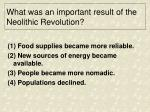 what was an important result of the neolithic revolution