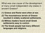 what was one cause of the development of many small independent city states in ancient greece