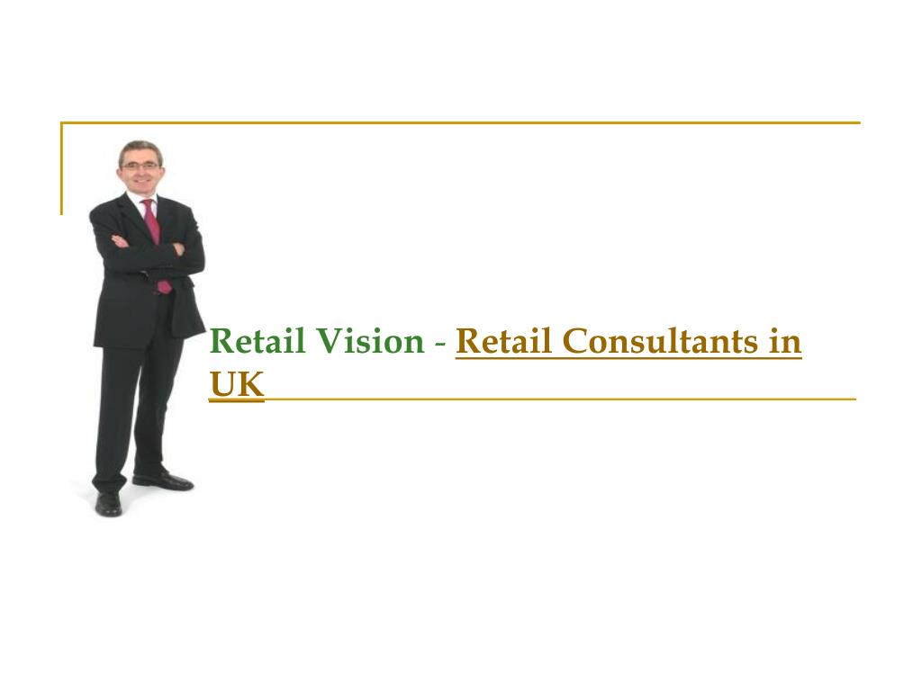 retail vision retail consultants in uk l.