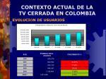 contexto actual de la tv cerrada en colombia