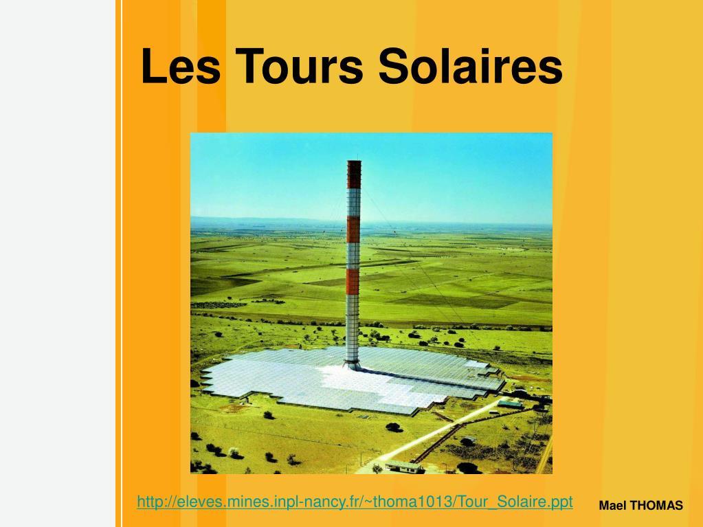 les tours solaires l.