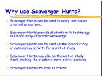 why use scavenger hunts