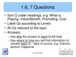 1 6 7 questions