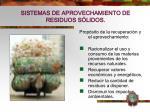 sistemas de aprovechamiento de residuos s lidos