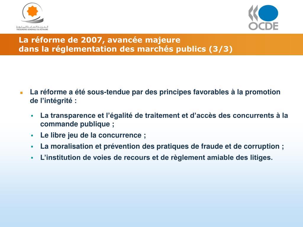 La réforme de 2007, avancée majeure