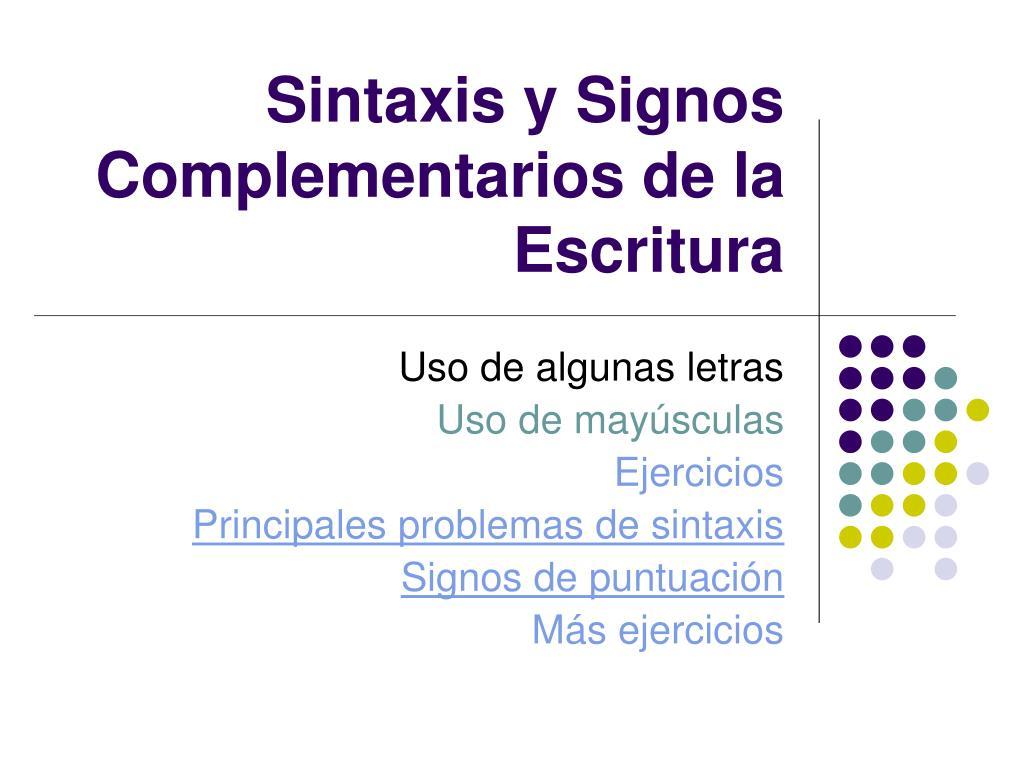 sintaxis y signos complementarios de la escritura l.