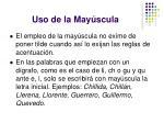 uso de la may scula