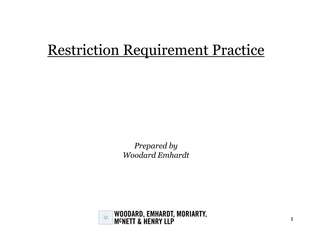 restriction requirement practice l.
